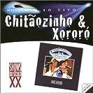 Chitãozinho &  Xororó (Ao Vivo)