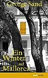 Ein Winter auf Mallorca - George Sand