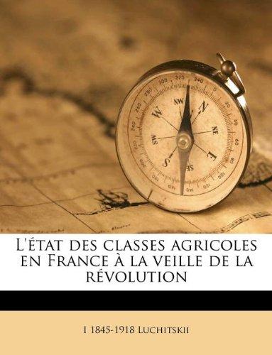 L'état des classes agricoles en France à la veille de la révolution