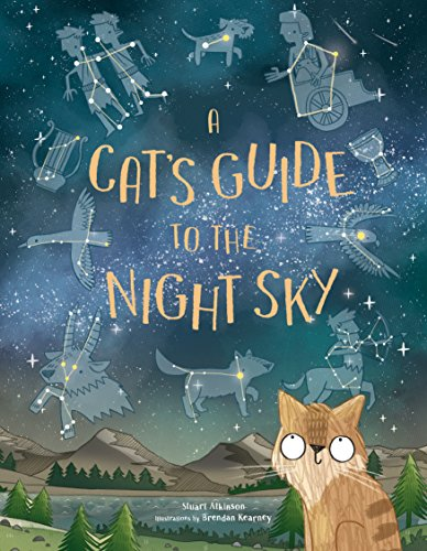 A Cat's Guide to the Night Sky por Stuart Atkinson