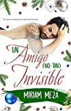 Un amigo (no tan) Invisible (La Reina del Desastre nº 2) (Spanish Edition)