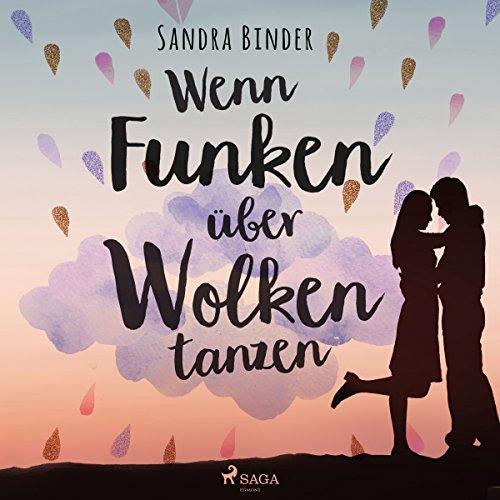 Buchseite und Rezensionen zu 'Wenn Funken über Wolken tanzen' von Sandra Binder