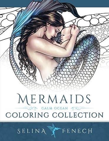 Mermaids - Calm Ocean Coloring Collection: Volume 2 (Fantasy Art Coloring by Selina) - Mermaid Fantasy Art