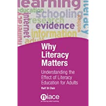Why Literacy Matters: Understanding the Effects of Literacy Education for Adults