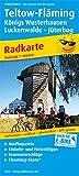 Teltow - Fläming, Königs Wusterhausenm Luckenwalde - Jüterbog: Radkarte mit Ausflugszielen, Einkehr- & Freizeittipps, Flaeming-Skate®, wetterfest, ... GPS-genau. 1:100000 (Radkarte / RK)