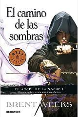 El camino de las sombras / The Way of Shadows (El ángel de la noche / The Night Angel) Paperback