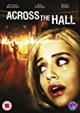 Across The Hall [DVD] by Mike Vogel -