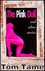 The :Pink: Doll...and other stories