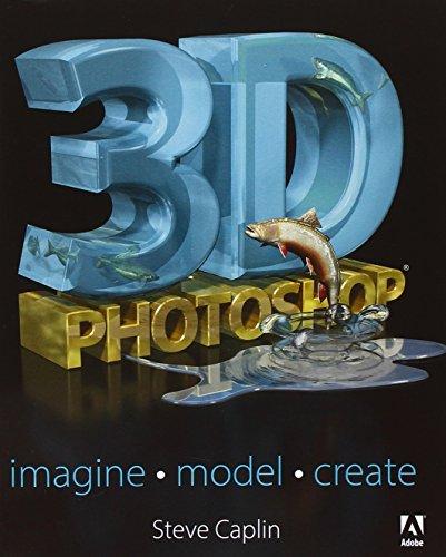 3D Photoshop: Imagine. Model. Create. -