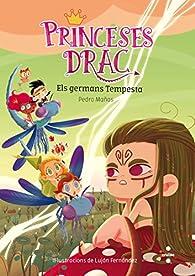 Princeses Drac: Els germans tempesta par  Pedro Mañas Romero