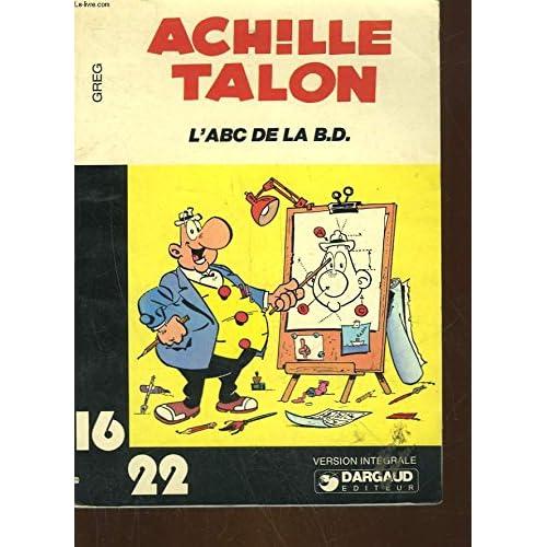 L'A B C de la B.D. bande dessinée (Achille Talon...)