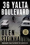 36 Yalta Boulevard: A Novel (Yalta Boulevard Quintet)