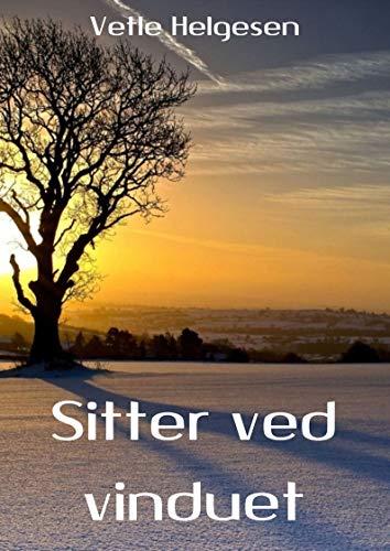 Sitter ved vinduet (Norwegian Edition)