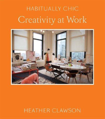 Habitually Chic : Creativity at Work /Anglais