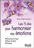 Image de Les 3 clés pour harmoniser vos émotions - Coaching en image - Fleurs de Bach - Cristaux