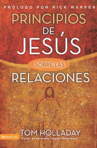 Principios de Jesus Sobre las Relaciones = The Relationship Principles of Jesus