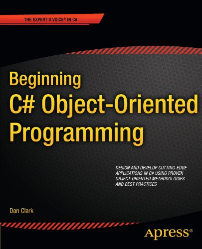 Beginning C# Object-Oriented Programming (Expert's Voice in C#) por Dan Clark