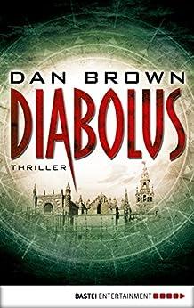 Diabolus: Thriller (Allgemeine Reihe. Bastei Lübbe Taschenbücher)