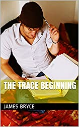 The Trace Beginning