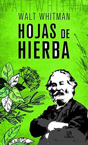 Hojas de Hierba (Obras Clásicas) por Walt Whitman