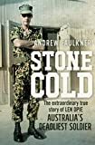 Stone Cold: The Extraordinary Story of Len Opie, Australia's Deadliest Soldier by Andrew Faulkner front cover
