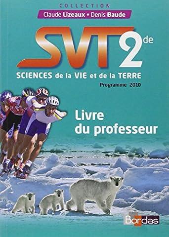 SVT 2de Livre du professeur (Éd. 2010)