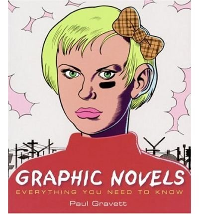 [( Graphic Novels )] [by: Paul Gravett] [Jan-2006]