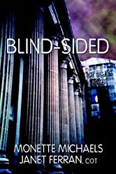 Blind-Sided by Monette Michaels (2003-10-01)