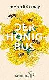 Buchinformationen und Rezensionen zu Der Honigbus von Meredith May