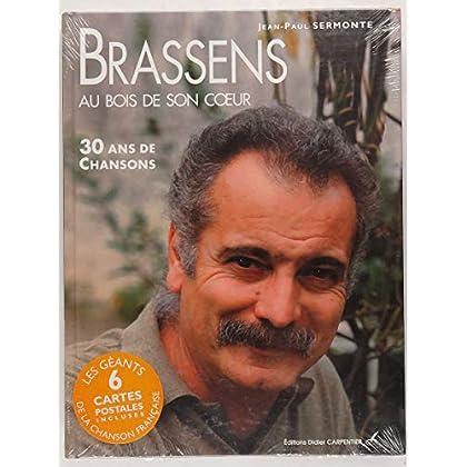 Brassens au bois de son coeur : 30 ans de chansons