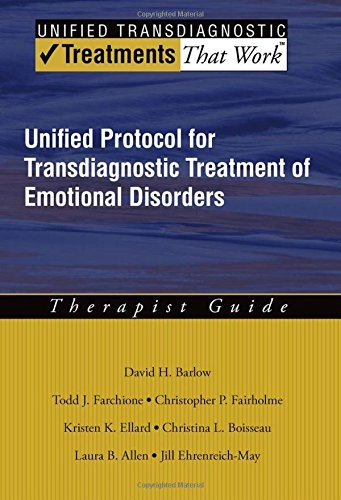 unified-protocol-for-transdiagnostic-treatment-of-emotional-disorders-therapist-guide-treatments-tha