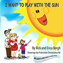 I Want to Play with the Sun (A Song with Every Story Book 1) (English Edition)