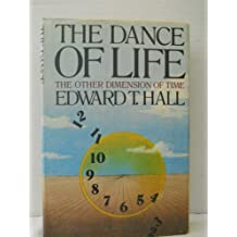 Dance of Life: The Other Dimension of Time