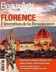 Beaux Arts Magazine, Hors-série : Florence, l'invention de la Renaissance