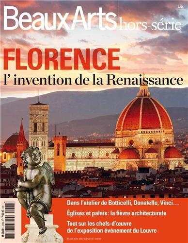 Beaux Arts Magazine, Hors-srie : Florence, l'invention de la Renaissance