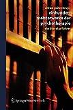 Einhundert Meisterwerke der Psychotherapie: Ein Literaturführer: Ein Literaturfuhrer