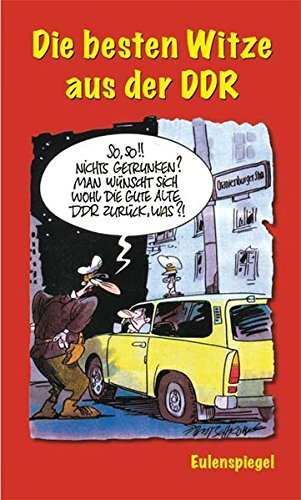 Die besten Witze aus der DDR