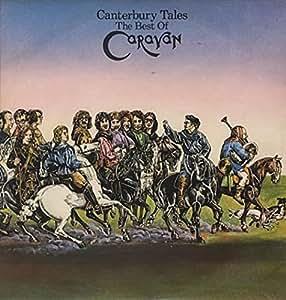 Canterbury Tales / The Best Of Caravan
