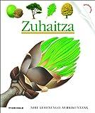 Zuhaitzak (Nire lehen aurkikuntzak)