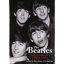 The Beatles: The Days of Their Life by Richard Havers (2010-08-31)