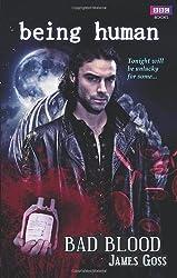 Bad Blood Goss, James ( Author ) Mar-09-2010 Paperback