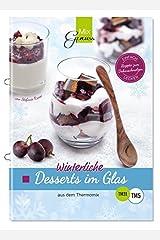 Winterliche Desserts im Glas: aus dem Thermomix Broschüre