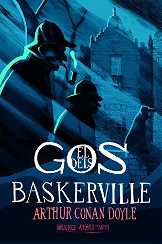 El gos dels Baskerville: 1 (La Biblioteca Andreu Martín)