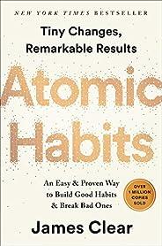 Atomic Habits: An Easy & Proven Way to Build Good Habits & Break
