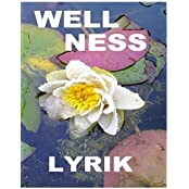 Wellnesslyrik by Tom De Toys (2014-07-25)