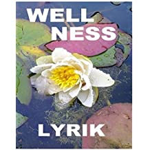 Wellnesslyrik by Tom De Toys (2014-07-25)