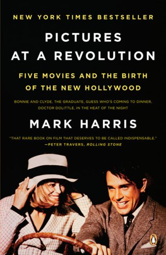 Pictures at a Revolution: Five Movies and the Birth of the New Hollywood (Paperback) - Common