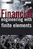 Financial Engineering with Finite Elements (Wiley Finance Series)