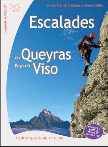 Escalade en Queyras-Pays du Viso par Sylvain Pusnel, Etienne Vallot, Guillaume Vallot