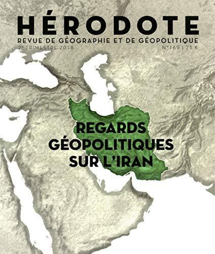 Regards géopolitiques sur l'Iran par REVUE HÉRODOTE